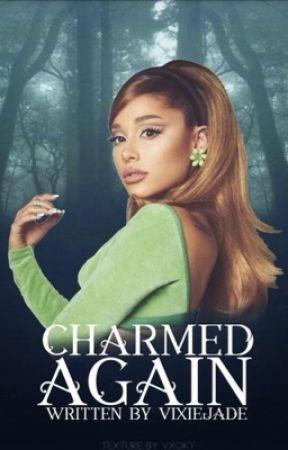 Charmed Again {Book 2} (Charmed) by VixieJade