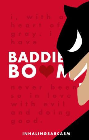 Baddie Boom by inhalingsarcasm