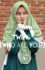 Twins (Who Are You?)✔ by stsndh_