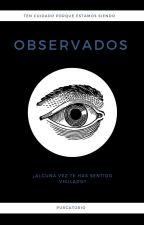 Observados by El_Purgatorio