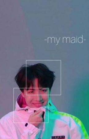 My Maid by BTS_ARMY127