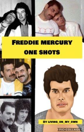 Freddie Mercury one-shots by Living_on_my_own