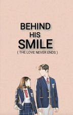 BEHIND HIS SMILE_SERIES 1_ (DONT FALL IN LOVE WITH A BROKE MAN)_BOOK 1_ON-GOING by Kilande
