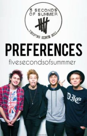 5SOS Preferences by fivesecondsofsummmer