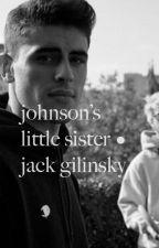 johnson's sister • jack gilinsky by heart-strings1