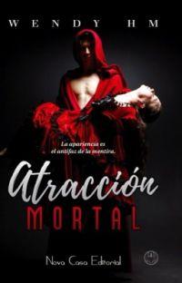 Atracción Mortal ✅ [ Disponible en Papel ] cover