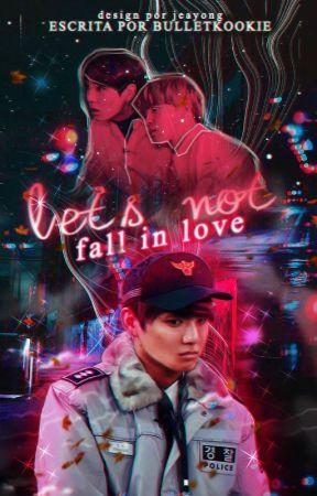 Let's not fall in love • JJK + PJM by Bulletkookie