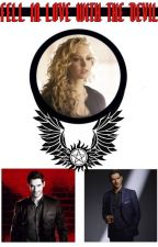 Fell in Love with the Devil (LuciferxSupernatural Crossover) by fanatic_squared
