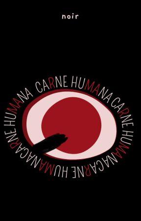 Carne humana by noirdandelion