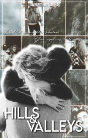 Hills & Valleys : The Sophomore Sequel || Tori Kelly  by LoveAndTemptations