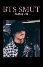 BTS SMUT : maknae line by Parkjimminniiiiieeee