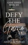 Defy The Game (COMPLETED) cover