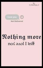 Nothing more ◇°•Jikook•°◇ by 0_FakeHope_0