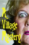A Village Mystery cover