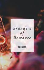 Grandeur of Romance  by amu0430
