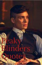 Peaky Blinders Quotes by FedeBert00