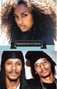 Obsession pt. Deux cover