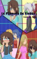 La Pijamada De Freddy (Comic) // FHS  FNAFHS // By. Velin by Velin_chan