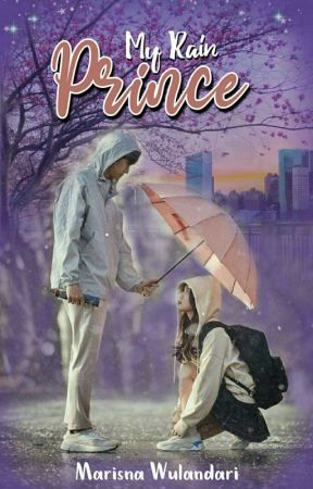 My Rain Prince [END] by MarisnaWulandari