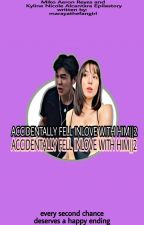 ACCIDENTALLY FELL INLOVE WITH HIM || 2 by marayathefangirl