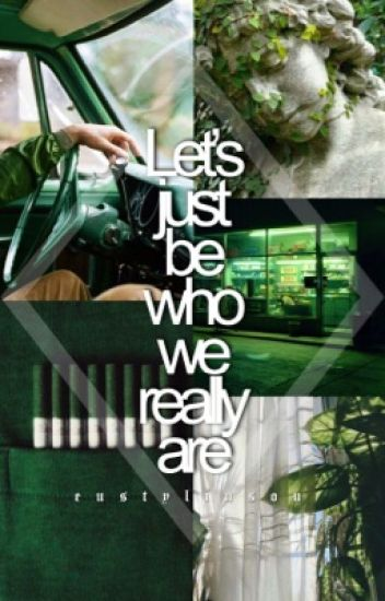Let's just be who we really are;『l.s』