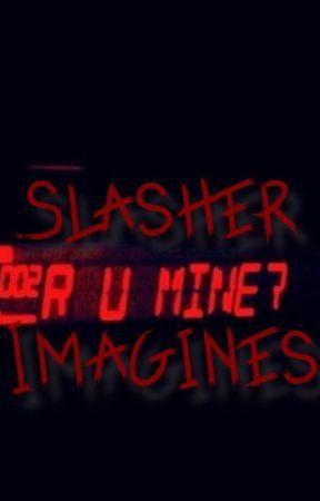 .:Slasher Imagines:. by DevilTownSalt
