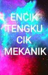 Encik Tengku, Cik Mekanik cover