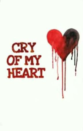 CRY OF MY HEART by adil_writings