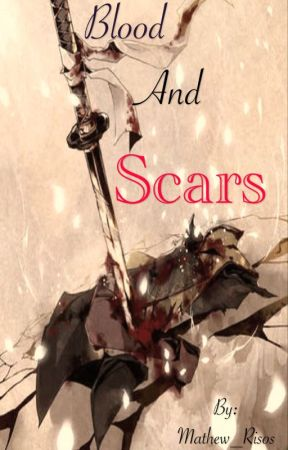 Blood and scars by Mathew_Risos