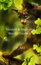 Random & Interesting Warrior Cat Facts by Pure_Awesomness83