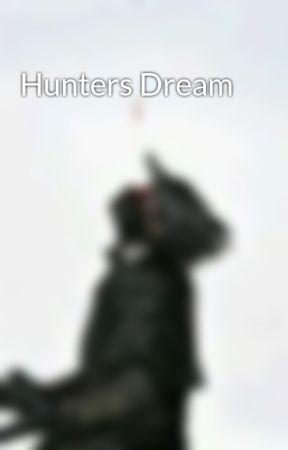 Hunters Dream  by VhanHunter