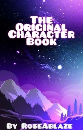 The Original Character Book by RoseAblaze