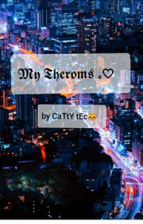 My Therom........❤.............. by Catty_Tec