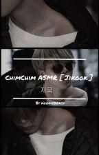 ChimChim ASMR [ Jikook ] - HIATUS by kookiebeach