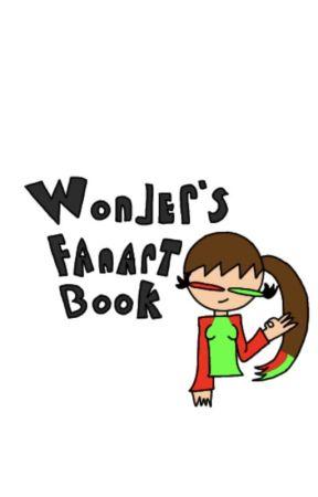 Wonder's FanArt Book by wonderspacetime