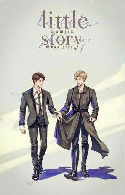 ⁶|NamJin| - Little story