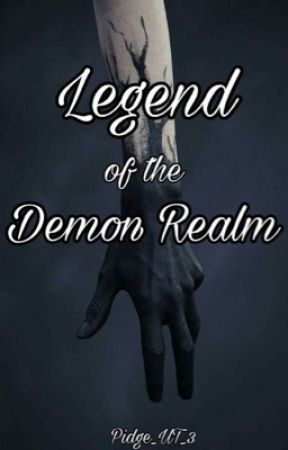 Legend of the Demon Realm by Pidge_UT_3