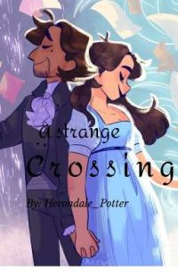 A Strange Crossing (Hamliza AU)✔️ cover