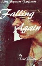 Falling Again [Larry Stylinson] by crazy_mofo1993