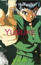 Yu Yu Hakusho One Shots: Yusuke by Hilla899