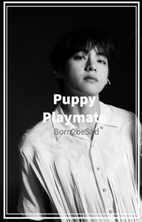 Puppy Playmate : vhope by Born2beSad