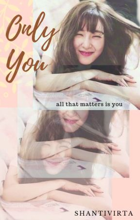 Only You by ShantiVirta