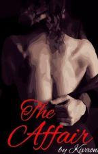 The Affair by Kivaonyi