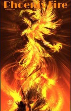 Phoenix Fire <Book 2>  by IrelandNicole
