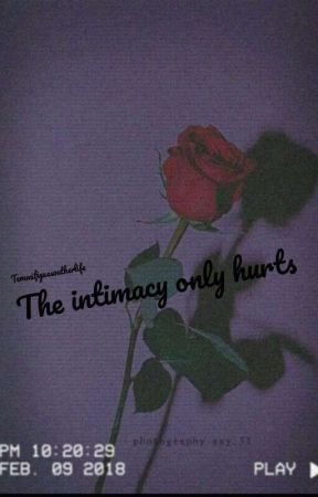 The Intimacy Only Hurts 🌕 by temmiwritesbooks