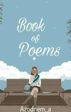 Book of Poems by Azodnem_a