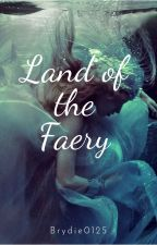 Land of the Faery by sparks0125