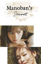 MANOBAN'S SECRET by YnahRivera2