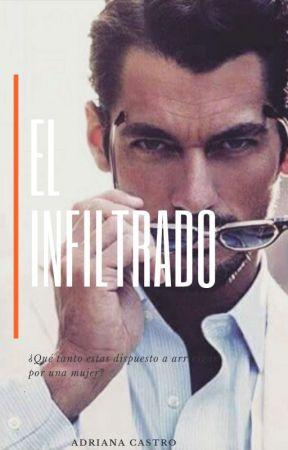 El INFILTRADO by AdryCastro527