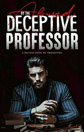 Abused by the Deceptive Professor [BxB] by SmokeStone